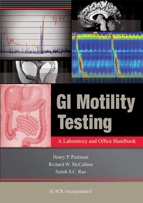GI Motility Testing: A Laboratory and Office Handbook, Paperback, 1 Edition by Parkman MD, Henry (Used)