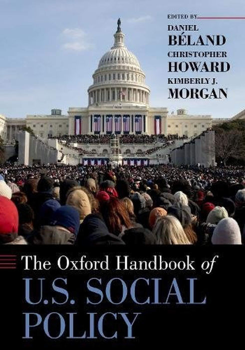 The Oxford Handbook of U.S. Social Policy (Oxford Handbooks), Paperback, Reprint Edition by Beland, Daniel (Used)