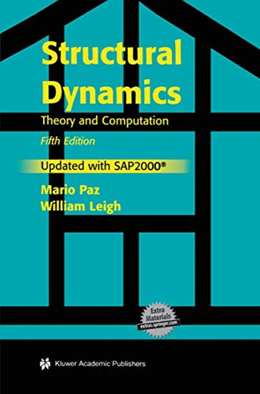 Structural Dynamics: Theory and Computation, Hardcover, 5th Corrected ed. 2004. Corr. 2nd printing 2006 Edition by Paz, Mario