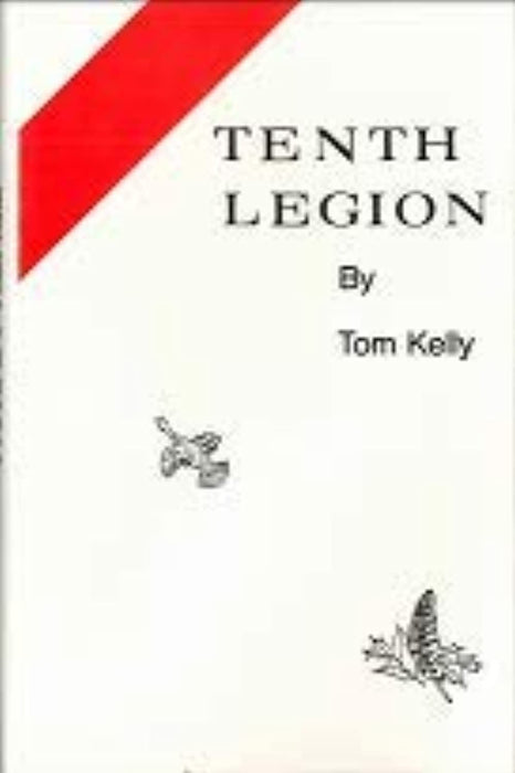 Tenth Legion, Hardcover, 6 Edition by Kelly, Tom (Used)