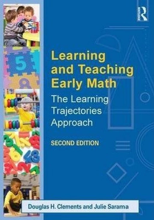 Learning and Teaching Early Math The Learning Trajectories Approach [Paperback] [Apr 13, 2014], Paperback, Revised Edition by Douglas H. Clements; Julie Sarama (Used)