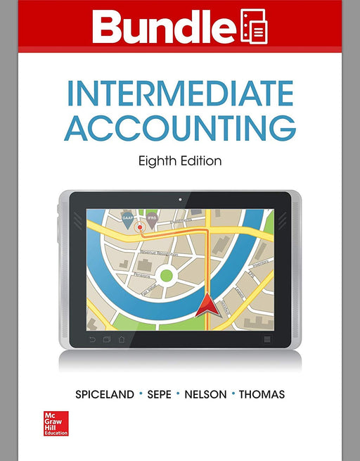 LooseLeaf Intermediate Accounting w/ Annual Report; Connect Access Card, Ring-bound, Eighth Edition by Spiceland, J. David