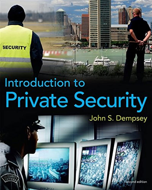 Introduction to Private Security, Paperback, 2 Edition by Dempsey, John S.