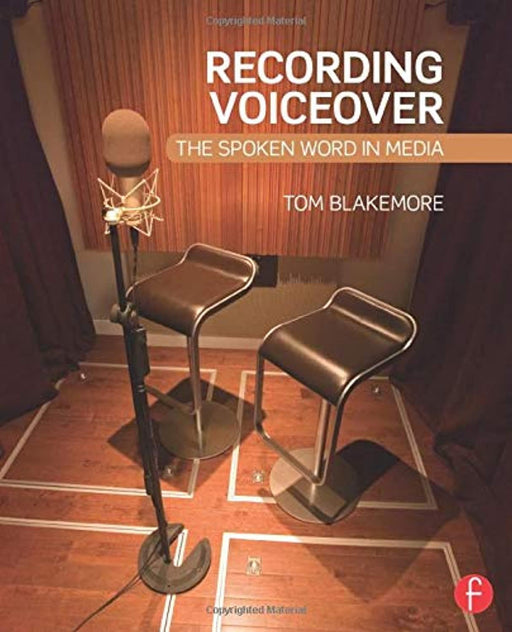 Recording Voiceover, Paperback, 1 Edition by Blakemore, Tom (Used)