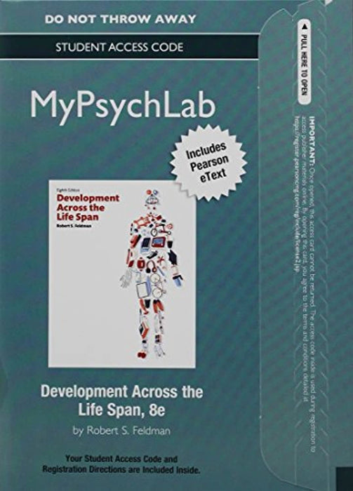 NEW MyLab Psychology with Pearson eText -- Access Card -- for Development Across the Life Span, Misc. Supplies, 8 Edition by Feldman, Robert