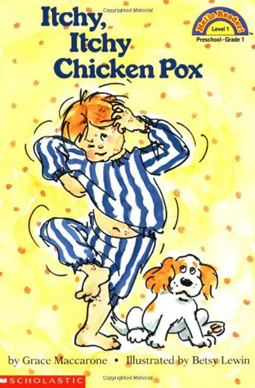 Itchy, Itchy Chicken Pox (Hello Reader!, Level 1), Paperback by MacCarone, Grace
