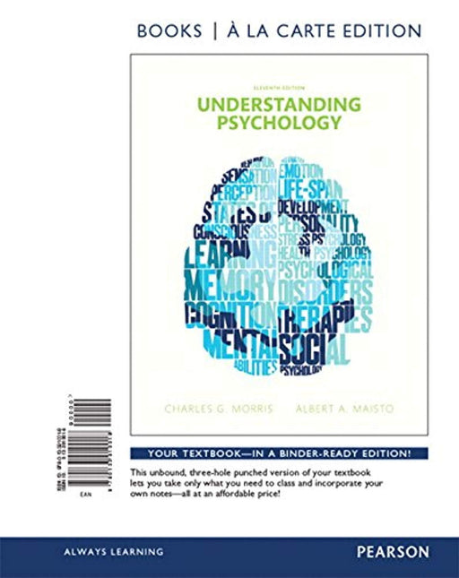 Understanding Psychology, Books a la Carte Edition (11th Edition), Loose Leaf, 11 Edition by Morris Professor Emeritus, Charles G. (Used)