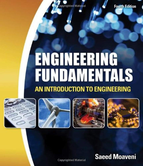 Engineering Fundamentals: An Introduction to Engineering, Paperback, 4 Edition by Moaveni, Saeed (Used)