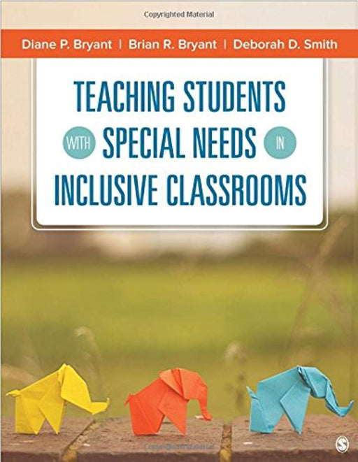 Teaching Students With Special Needs in Inclusive Classrooms, Paperback, 1 Edition by Bryant, Diane P. (Used)