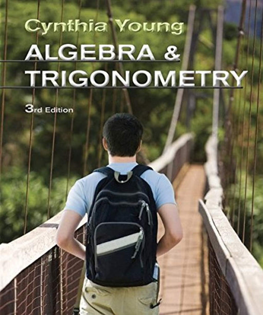 Algebra and Trigonometry, Hardcover, 3 Edition by Young, Cynthia Y. (Used)