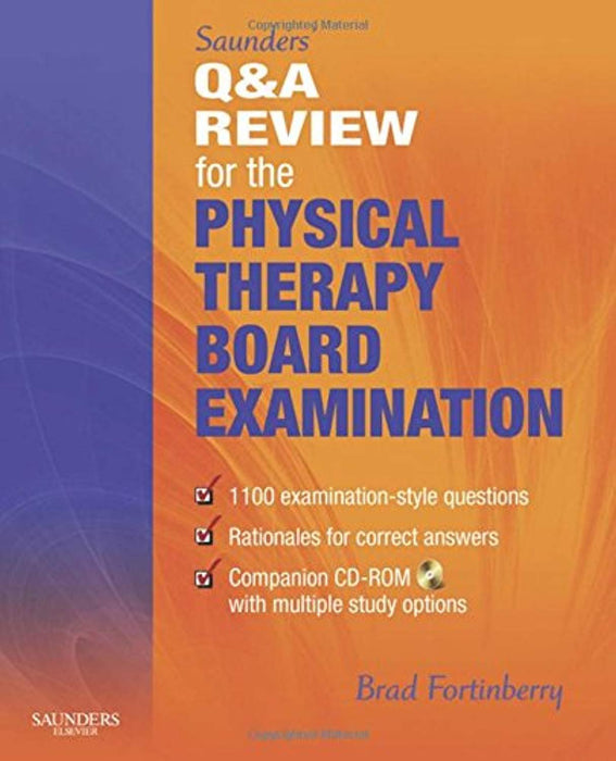 Saunders' Q & A Review for the Physical Therapy Board Examination, Paperback, 1 Edition by Fortinberry PT  DPT  SCS, Brad (Used)