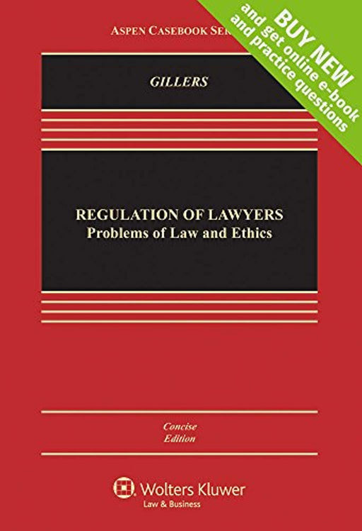 Regulation of Lawyers: Problems of Law and Ethics, Concise Edition [Connected Casebook] (Aspen Casebook), Hardcover, Concise Edition by Stephen Gillers (Used)