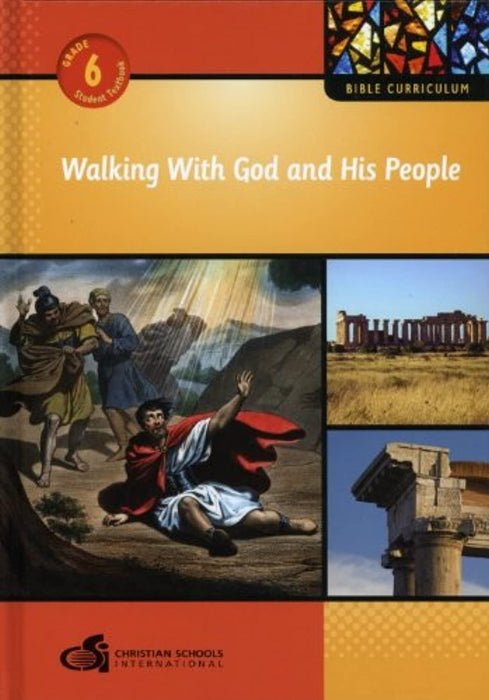 Walking With God and His People-Grade 6 (Bible Curriculum), Hardcover, 3rd Edition by Elizabeth Hickox Marlys Hickox