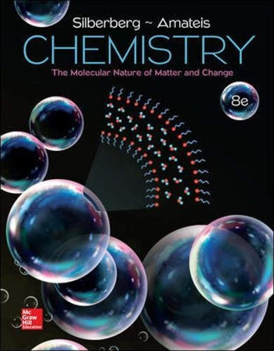 Chemistry: The Molecular Nature of Matter and Change, Hardcover, 8 Edition by Silberberg, Martin (Used)