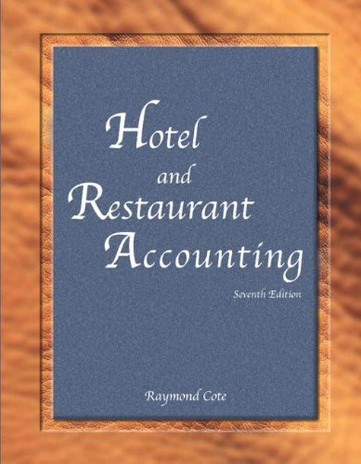 Hotel and Restaurant Accounting with Answer Sheet (AHLEI) (7th Edition) (AHLEI - Hospitality Accounting / Financial Management), Paperback, 7 Edition by Cote, Raymond