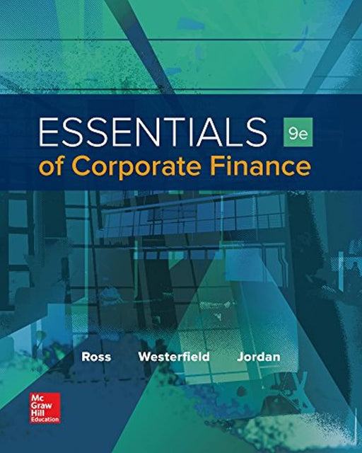 Essentials of Corporate Finance (Mcgraw-hill/Irwin Series in Finance, Insurance, and Real Estate), Hardcover, 9 Edition by Ross, Stephen (Used)