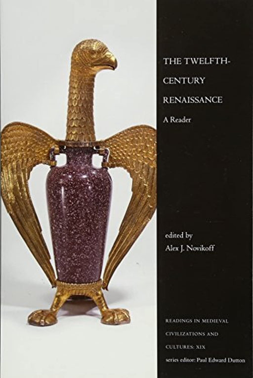 The Twelfth-Century Renaissance: A Reader (Readings in Medieval Civilizations and Cultures), Paperback, 1 Edition by Novikoff, Alex J. (Used)