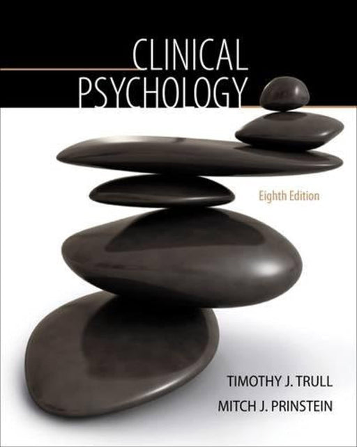 Clinical Psychology (PSY 334 Introduction to Clinical Psychology), Hardcover, 8 Edition by Trull, Timothy J.