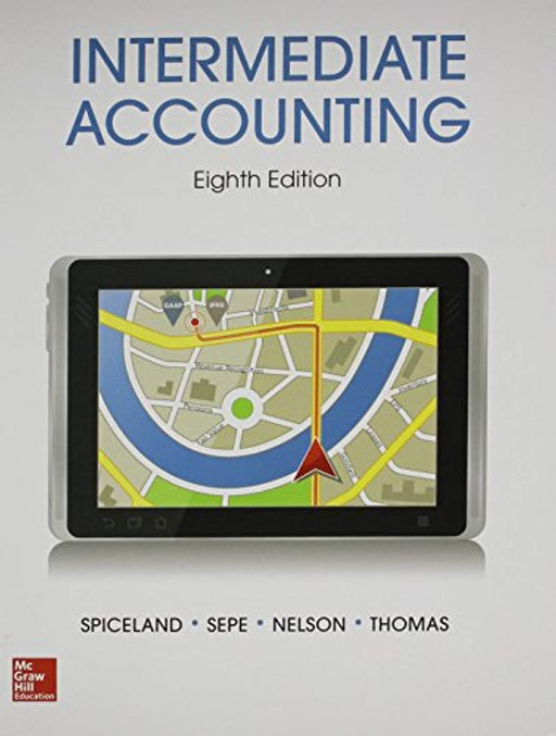 Intermediate Accounting w/ Annual Report; Connect Access Card, Misc. Supplies, 8 Edition by Spiceland, David