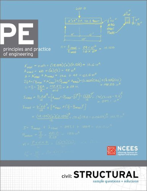 PE Civil: Structural Sample Questions and Solutions, Paperback by NCEES (Used)