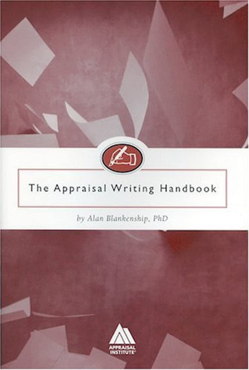 The Appraisal Writing Handbook, Paperback by Blankenship, Alan (Used)