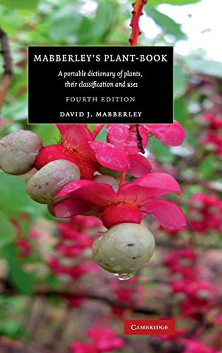 Mabberley's Plant-book (A Portable Dictionary of Plants, their Classification and Uses), Hardcover, 4 Edition by Mabberley, David J. (Used)