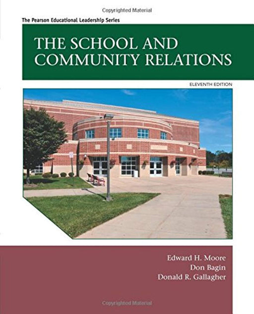 The School and Community Relations (11th Edition), Hardcover, 11 Edition by Moore, Edward H.