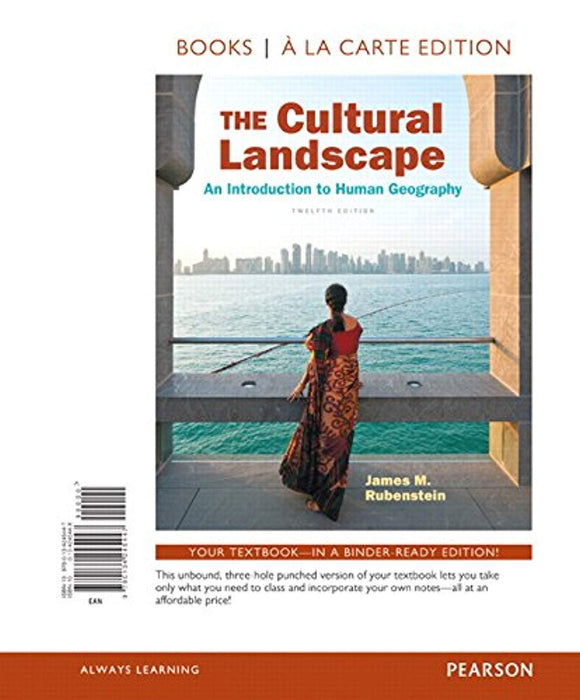 The Cultural Landscape: An Introduction to Human Geography, Books a la Carte Edition (12th Edition), Loose Leaf, 12 Edition by Rubenstein, James M. (Used)