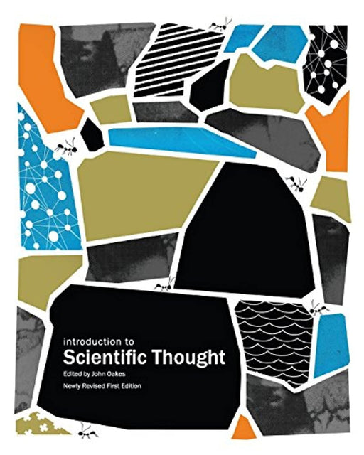 Introduction to Scientific Thought (Newly Revised First Edition), Paperback, Newly Revised F ed. Edition by Oakes, John