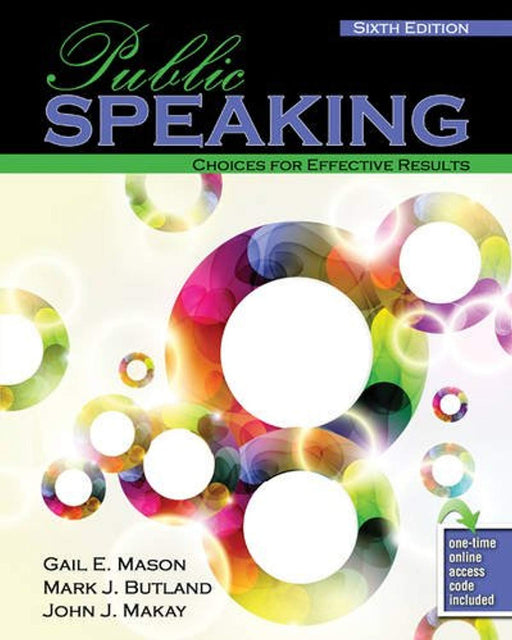 Public Speaking: Choices for Effective Results, Misc. Supplies, 6 Edition by MAKAY  JOHN (Used)