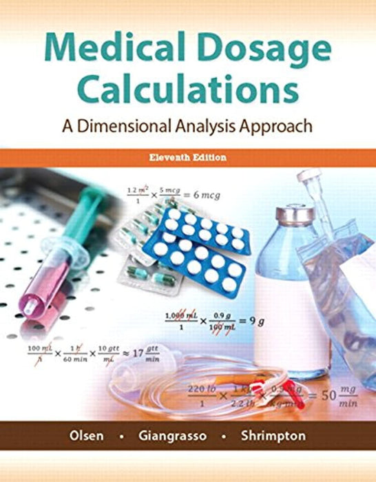 Medical Dosage Calculations Plus MyLab Nursing with Pearson eText -- Access Card Package, Misc. Supplies, 11 Edition by Olsen Emeritus  RN  MS, June