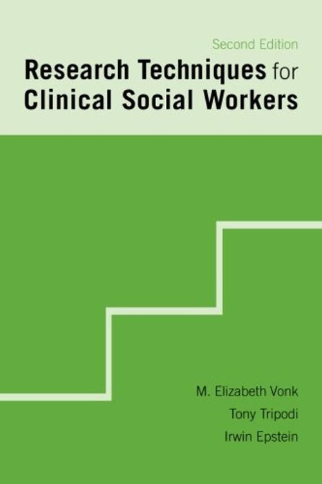 Research Techniques for Clinical Social Workers, Paperback, 2nd Edition by Vonk   Ph.D., M. Elizabeth (Used)