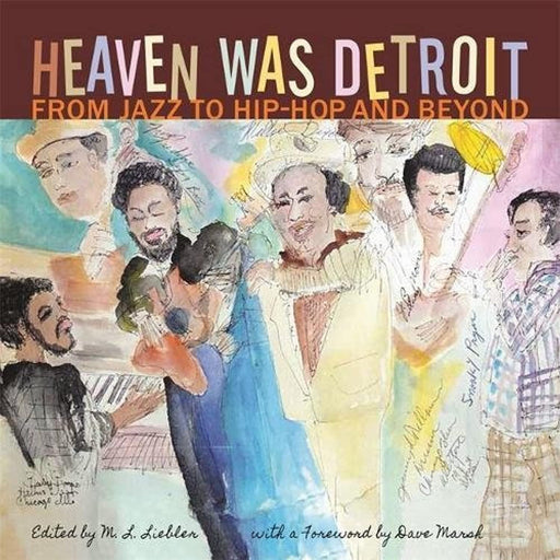 Heaven Was Detroit: From Jazz to Hip-Hop and Beyond (Painted Turtle), Paperback by Liebler, M. L. (Used)