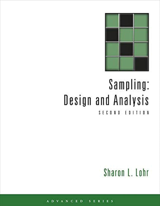 Sampling: Design and Analysis (Advanced Series), Hardcover, 2 Edition by Lohr, Sharon L. (Used)