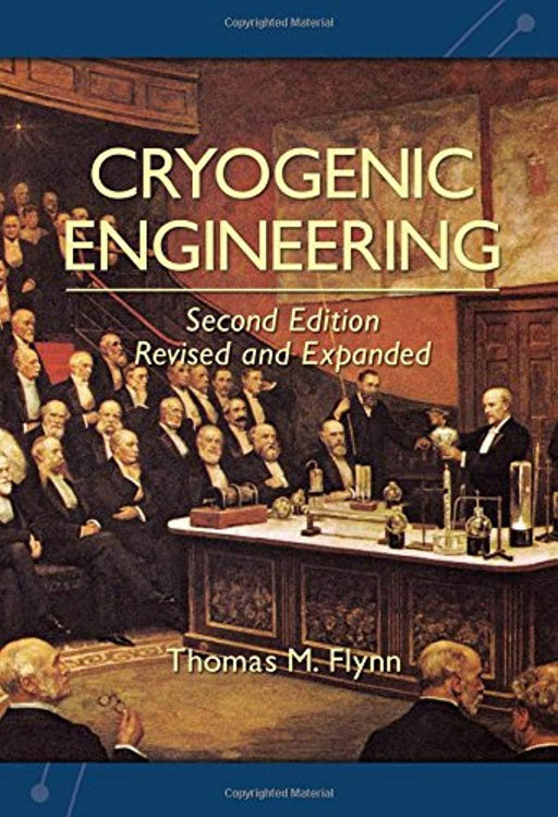 Cryogenic Engineering, Revised and Expanded, Hardcover, 2 Edition by Flynn, Thomas (Used)