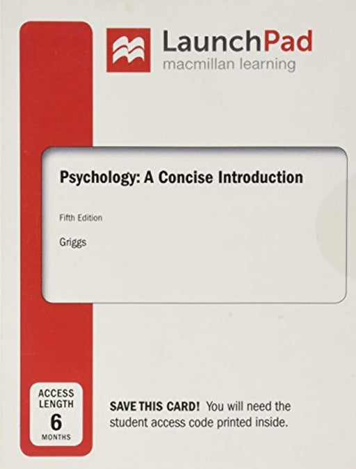 LaunchPad for Psychology: A Concise Introduction (Six Month Access), Printed Access Code, Fifth Edition by Griggs, Richard A.
