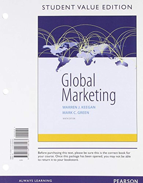 Global Marketing, Student Value Edition (9th Edition), Loose Leaf, 9 Edition by Keegan, Warren J. (Used)