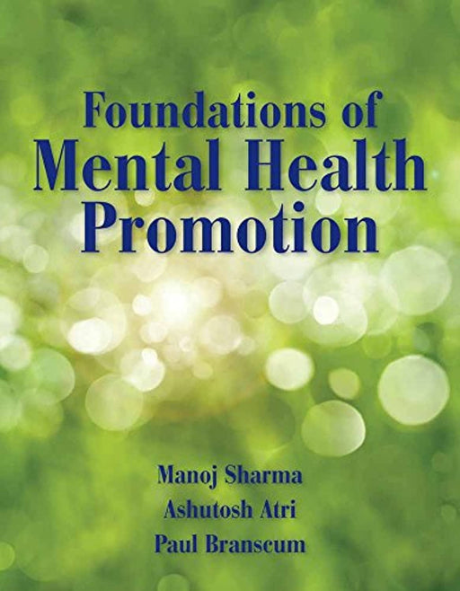 Foundations of Mental Health Promotion, Paperback, 1 Edition by Sharma, Manoj (Used)