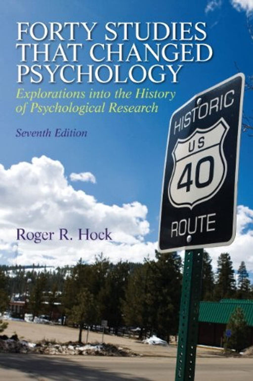 Forty Studies that Changed Psychology (7th Edition), Paperback, 7 Edition by Hock Ph.D., Roger R.