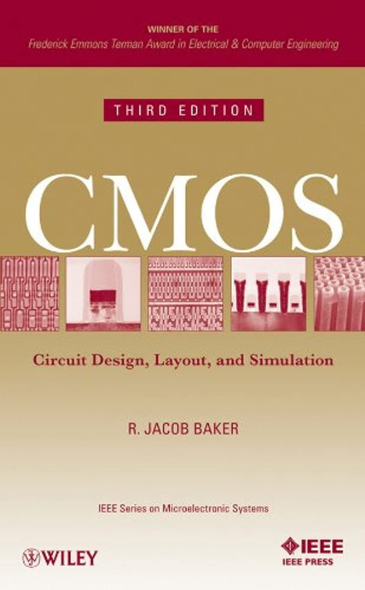 CMOS Circuit Design, Layout, and Simulation, 3rd Edition (IEEE Press Series on Microelectronic Systems), Hardcover, 3 Edition by Baker, R. Jacob