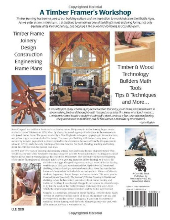 A Timber Framer's Workshop: Joinery & Design Essentials for Building Traditional Timber Frames, Paperback, 3 Edition by Steve Chappell (Used)
