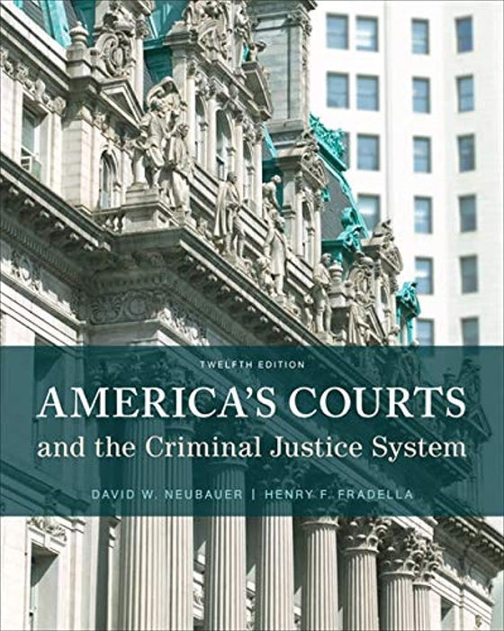 America's Courts and the Criminal Justice System, Hardcover, 12 Edition by Neubauer, David W. (Used)