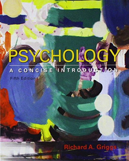 Psychology: A Concise Introduction 5E & LaunchPad for Psychology: A Concise Introduction 5E (Six Month Access), Paperback, Fifth Edition by Griggs, Richard A. (Used)