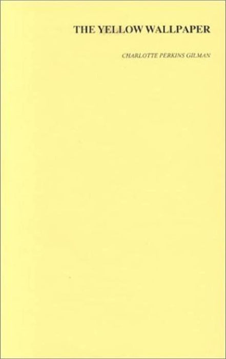 The Yellow Wallpaper, Paperback by Gilman, Charlotte Perkins