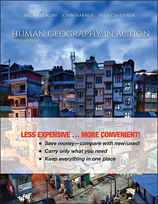 Human Geography in Action, Ring-bound, 6 Edition by Kuby, Michael