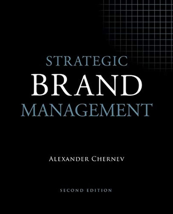 Strategic Brand Management, 2nd Edition, Paperback, 2nd ed. Edition by Chernev, Alexander (Used)