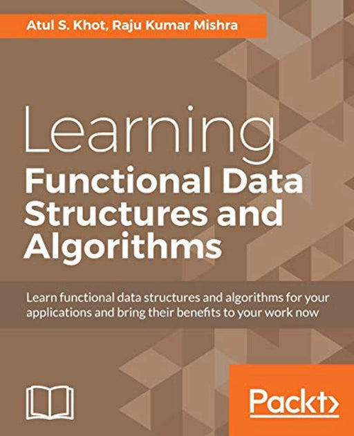 Learning Functional Data Structures and Algorithms, Paperback by Khot, Atul S.
