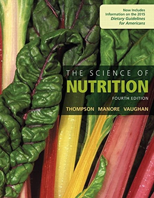 The Science of Nutrition (4th Edition), Hardcover, 4 Edition by Thompson, Janice J. (Used)