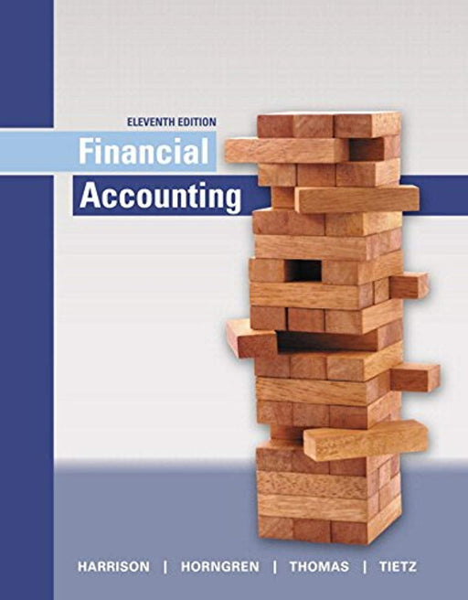 Financial Accounting Plus MyLab Accounting with Pearson eText -- Access Card Package (11th Edition), Hardcover, 11 Edition by Harrison Jr., Walter T.