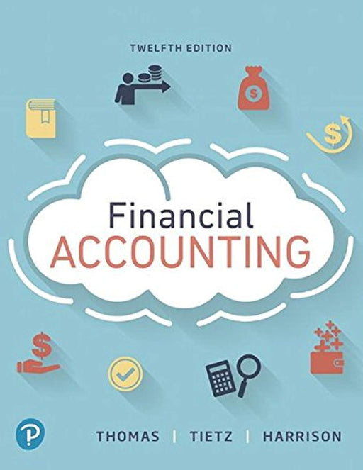 Financial Accounting, Student Value Edition (12th Edition), Loose Leaf, 12 Edition by Thomas, C. William (Used)